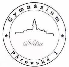 Gymnázium, Párovská 1, Nitra  Tel.: 037/69 330 11 E-mail: school [at] gpnr.sk www.gpnr.sk Facebook