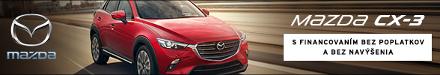 Mazda CX-3 - teraz s financovanim bez poplatkov a navýšenia. Váš predajca Mazda - N motor Nitra
