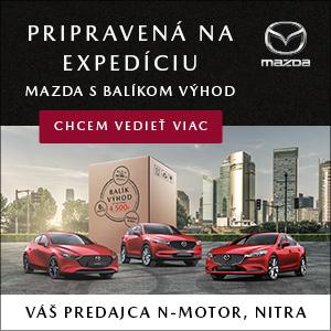 Mazda - Balík výhod až do 4500€. Zisti viac u svojho predajcu Mazda N-motor Nitra