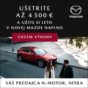 Nová Mazda s bonusom až 4500€. Navštívte Vášho dealera Mazda Nmotor Nitra