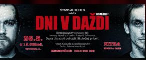 DNI V DAŽDI  -  Divadelné predstavenie