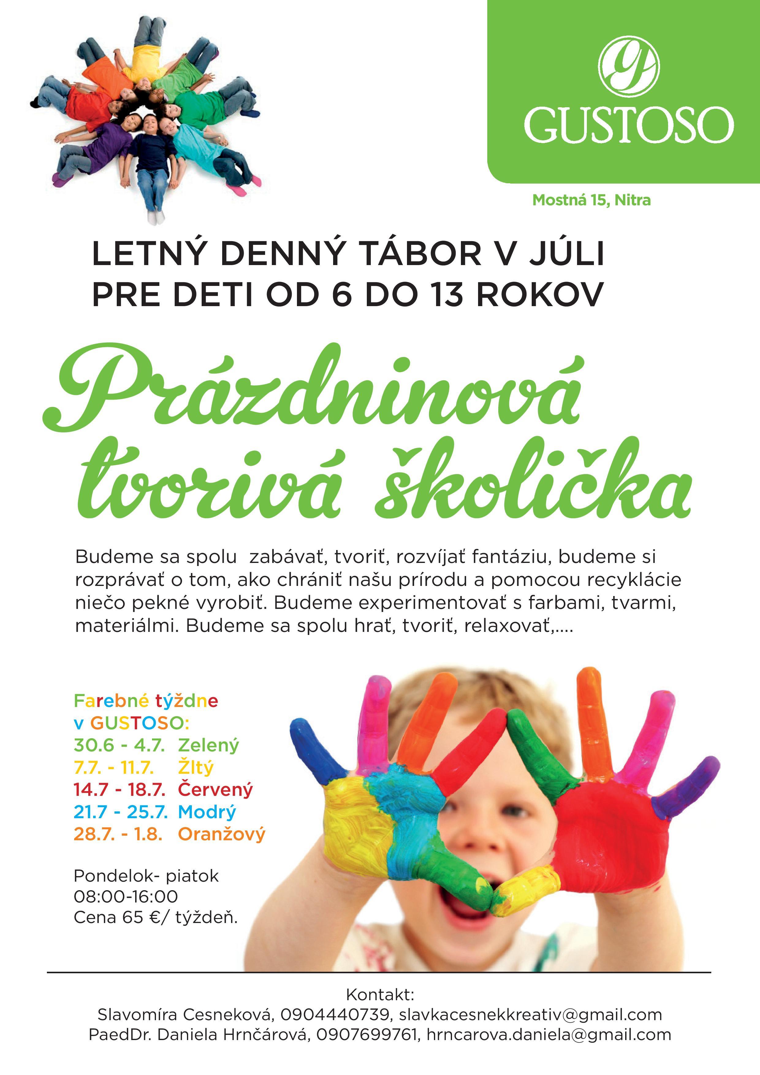 05b302f0a41f GUSTOSO Nitra - Prázdninová tvorivá školička - Dovolenky
