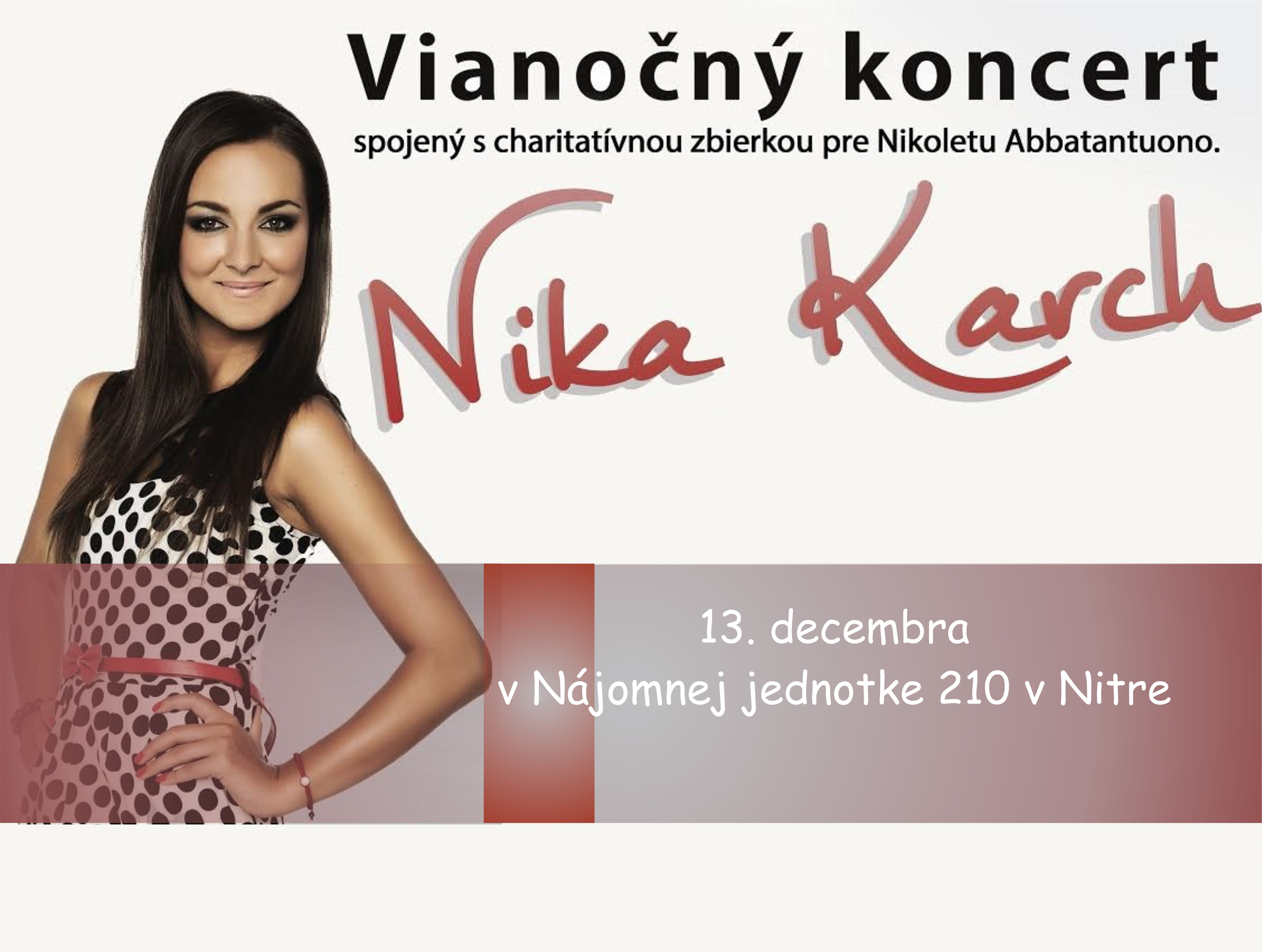 1d75a83a1e15 Vianočný koncert Nika Karch a hostia  Mário - Kam v meste
