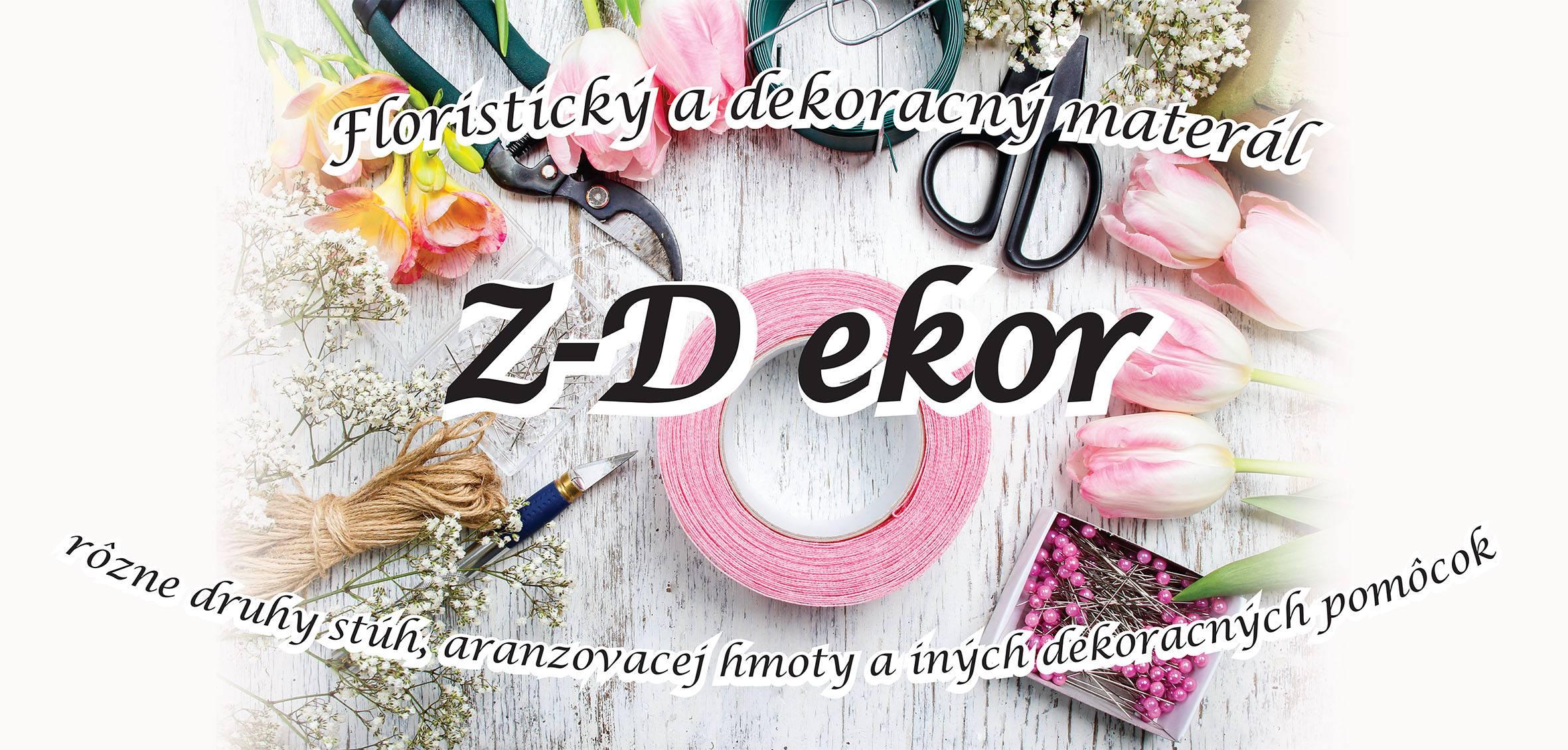 00131ad5dbb5 Z-Dekor Nitra - floristický materiál a kozm - Móda
